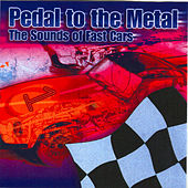 Pedal to the Metal - The Sounds of Fast Cars by Captain Audio