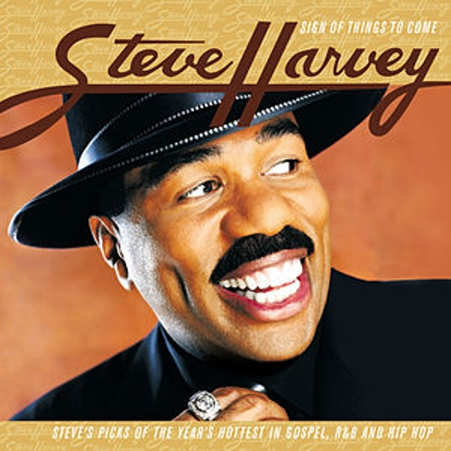 Sign Of Things To Come by Steve Harvey