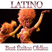 Latino Best Exitos Oldies by Various Artists