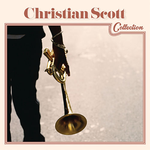 Christian Scott Collection by Christian Scott