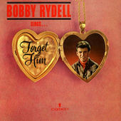 Bobby Rydell Sings Forget Him by Bobby Rydell