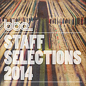 BBE Staff Selections 2014 by Various Artists