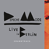 Live in Berlin Soundtrack von Depeche Mode