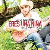 Eres una Niña by Gerardo Ortiz