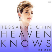 Heaven Knows by Tessanne Chin