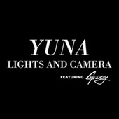 Lights And Camera by Yuna