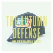 Oh Fernanda Why - Single by The Autumn Defense