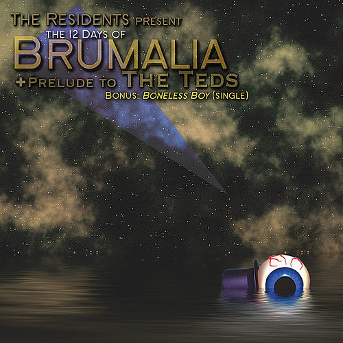 The 12 Days Of Brumalia by The Residents