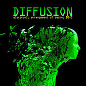 Diffusion 10.0 - Electronic Arrangement of Techno by Various Artists
