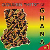 Golden Hits of Ghana, Vol. 1 by Various Artists
