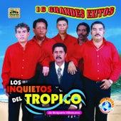 16 Grandes Exitos by Los Inquietos Del Tropico