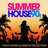 Summer House 90s (Italo House Classics Collection) by Various Artists