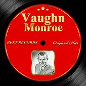 Original Hits: Vaughn Monroe by Vaughn Monroe