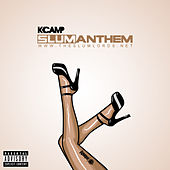 Slum Anthem by K Camp