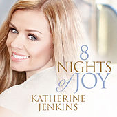 8 Nights Of Joy by Katherine Jenkins