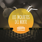 Los Inquietos Del Norte: Pandora Whiteboard Sessions by Los Inquietos Del Norte