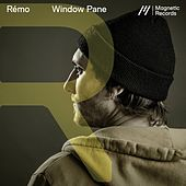 Window Pane by Remo