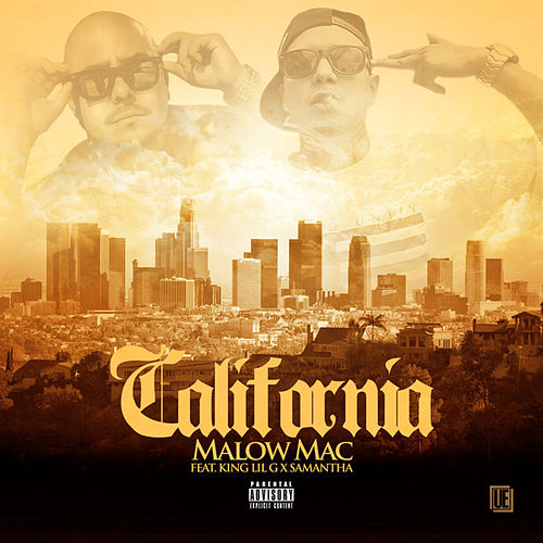 California (feat. King Lilg & Samantha) - Single by Malow Mac