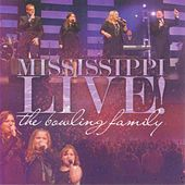 Mississippi Live by The Bowling Family