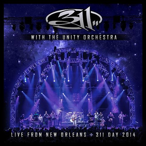 With the Unity Orchestra - Live from New Orleans - 311 Day 2014 by 311