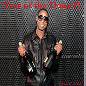 Year of the Doug E by Doug E. Fresh