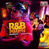 R & B Pimpin by Dem Franchize Boyz