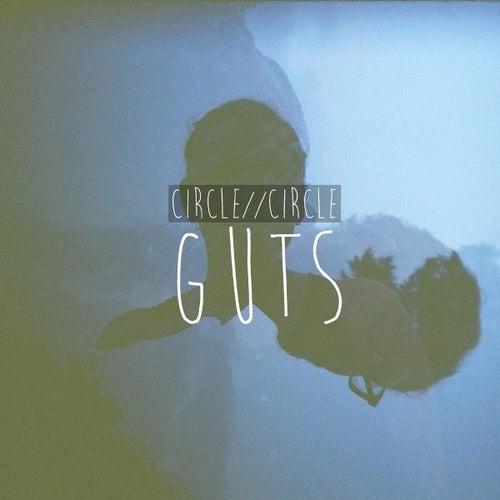 Guts by Circle