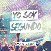 Yo Soy Segundo by Evan Craft