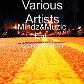 Mindz&Muzic Ent. Compilation by Various Artists