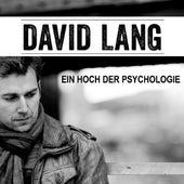 Ein Hoch Der Psychologie by David Lang