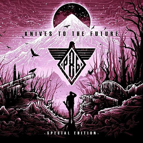 Knives to the Future (Special Edition) by Project 86