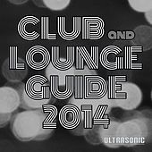 Club and Lounge Guide 2014 by Various Artists