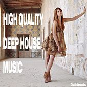 High Quality Deep House Music by Various Artists