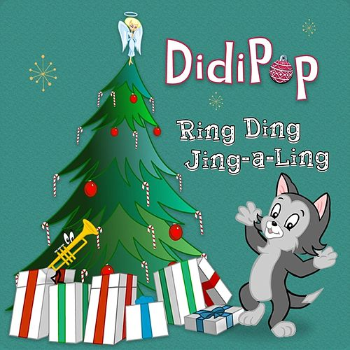 Ring Ding Jing-a-Ling by Didi Pop