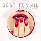 Best Female Vocal Tracks by Various Artists