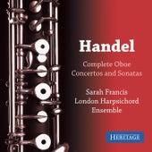 Handel: Complete Oboe Concertos and Sonatas by Sarah Francis