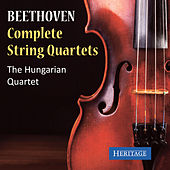 Beethoven: The Complete String Quartets by Hungarian Quartet