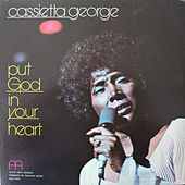 Put God in Your Heart by Cassietta George