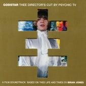 Godstar: Thee Director's Cut by Psychic TV
