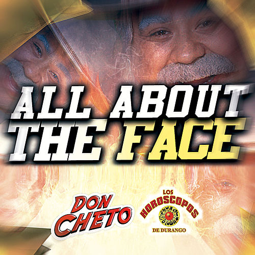 All About The Face by Don Cheto