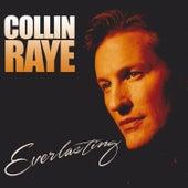 Everlasting by Collin Raye
