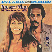 All Time Greatest Hits by Ike and Tina Turner