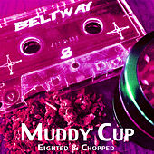Muddy Cup by Pollie Pop