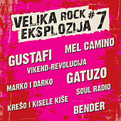 Velika rock eksplozija #7 by Various Artists