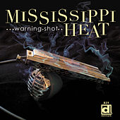 Warning Shot by Mississippi Heat