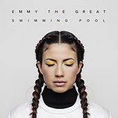 Swimming Pool by Emmy the Great