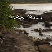 Chilling Classics, Volume 2 by Various Artists