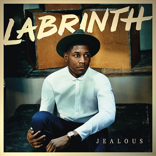 Jealous by Labrinth