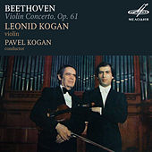Beethoven: Violin Concerto in D Major, Op. 61 by Leonid Kogan