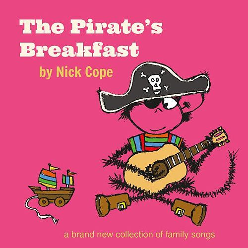 The Pirate's Breakfast by Nick Cope
